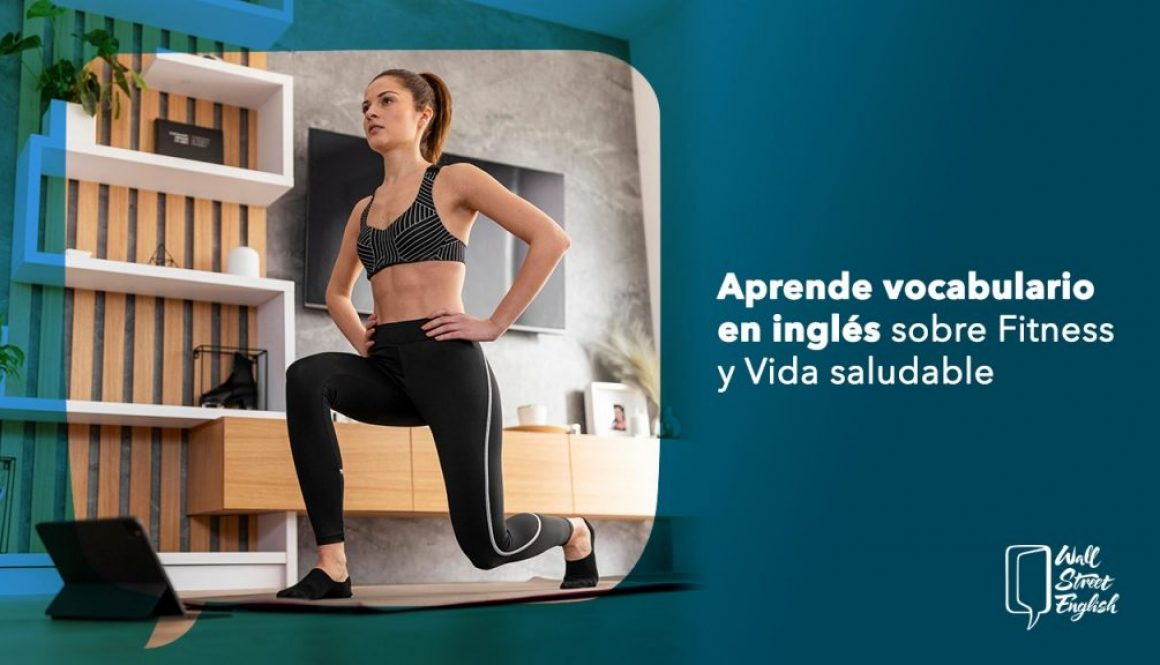Aprende vocabulario en inglés sobre Fitness y Vida saludable.